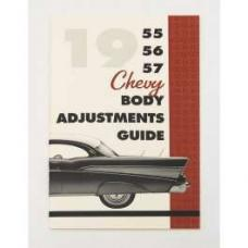 Chevy Body & Convertible Top Adjustment Guide, 1955-1957