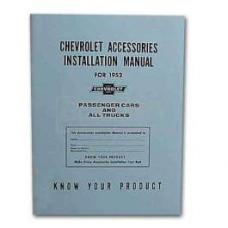 Early Chevy Accessories Installation Manual, 1952