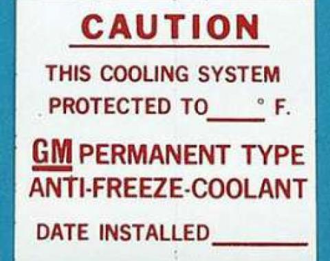 Full Size Chevy GM Dealer Installed Anti-Freeze Information Decal, 1960-1975